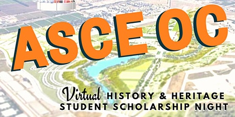 ASCE OC - 2020 VIRTUAL History & Heritage / Student Scholarship Night tickets