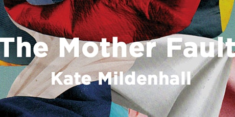Zoom author event: The Mother Fault with Kate Mildenhall tickets