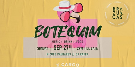 BOTEQUIM (Brazilian Party) at XCARGO tickets