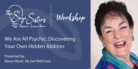 We Are All Psychic: Discovering Your Own Hidden Abilities tickets