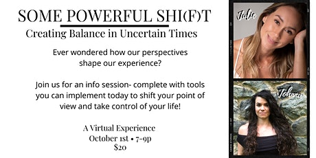 Some Powerful Shi(f)!t: Creating Balance in Uncertain Times tickets