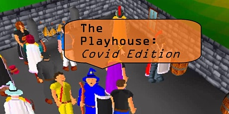 The Playhouse: Covid Edition tickets