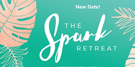 The Spark Retreat tickets