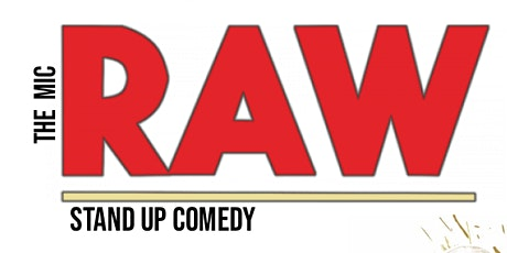RAW( Stand-Up Comedy ) MTLCOMEDYCLUB.COM tickets