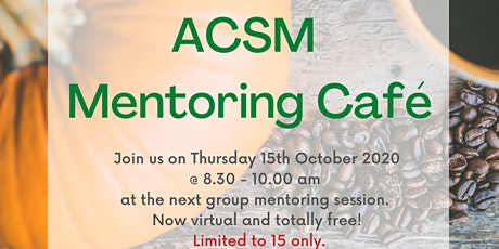 Copy of The ACSM Mentoring Cafe tickets