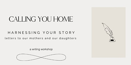 Harnessing Your Story: Letters to our Mothers and our Daughters tickets