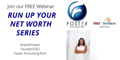 Run Up your Net worth FREE Webinar Series for Small Business Owners tickets