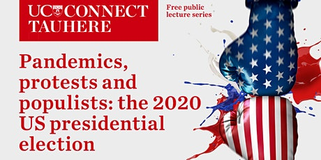 UC Connect Pandemics protests and populists: the 2020 presidential campaign tickets
