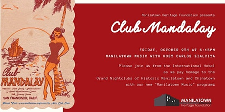Club Mandalay presents Manilatown Music tickets