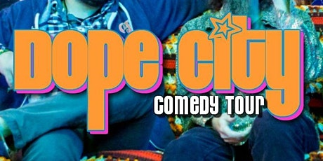 Dope City Comedy Tour tickets