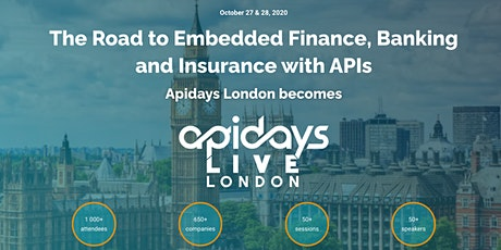 apidays LIVE LONDON - The Road to Embedded Finance, Banking and Insurance tickets