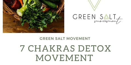 7 Chakras Detox Movement - Green Salt Movement tickets