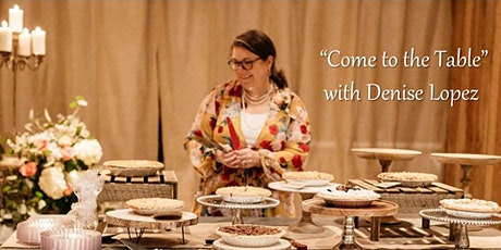 """She Ministries presents """"Come to the Table"""" with Denise Lopez tickets"""