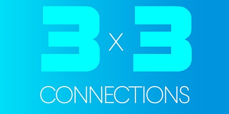 3x3 Connections  - December 10 tickets