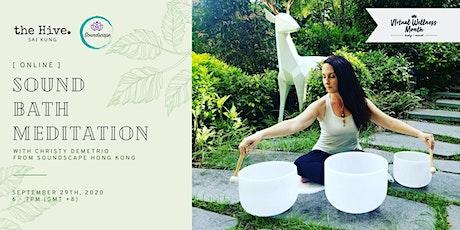 Online: Sound Bath Meditation tickets