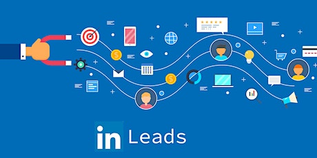 LinkedIn Prospect Attraction Workshop - Generate Consistent Qualified Leads tickets
