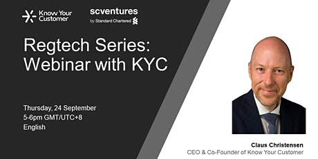 Regtech Series: Webinar with 'Know Your Customer'  - 24 Sep 5-6pm HKT tickets