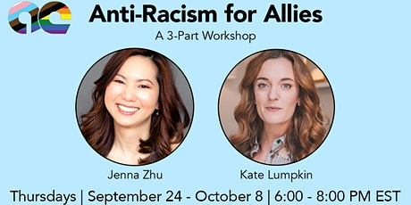 Anti-Racism for Allies with Jenna Zhu & Kate Lumpkin tickets