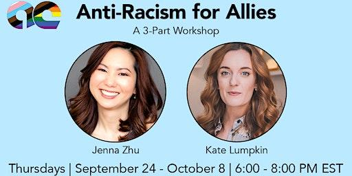 Anti-Racism for Allies With Jenna Zhu & Kate Lumpkin