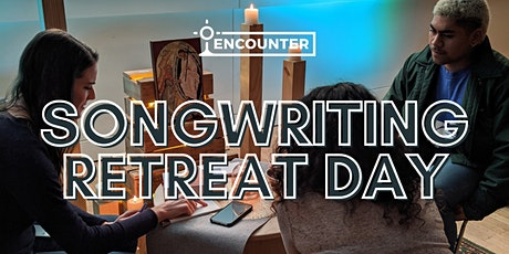 Encounter Songwriting Retreat Day tickets