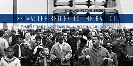 Selma: The Bridge to the Ballot tickets
