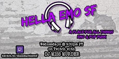 Hella Emo SF on Twitch! tickets