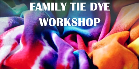 Family Tie Dye Workshop 2 tickets