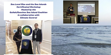 Sea Level Rise and de Sea Islands Certificated Workshop tickets