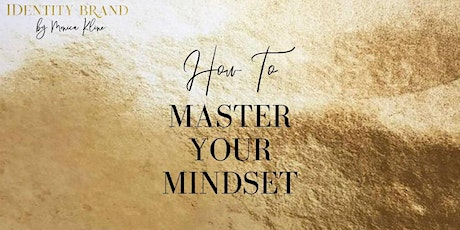 How to Master Your Mindset tickets