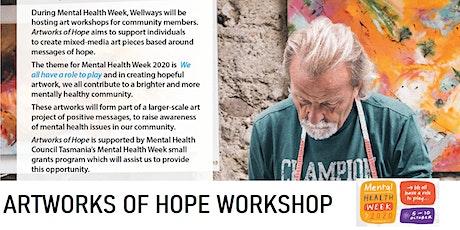 """Artworks of Hope"" 2020  @ Soho Arts Hall South Hobart tickets"