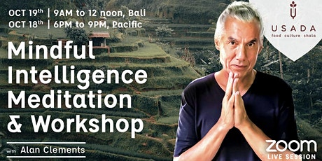 Mindfull Intelligence Meditation & Workshop with Alan Clements on ZOOM tickets