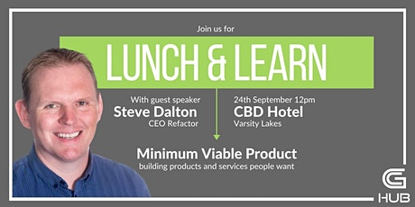 Lunch and Learn with guest speaker Steve Dalton tickets