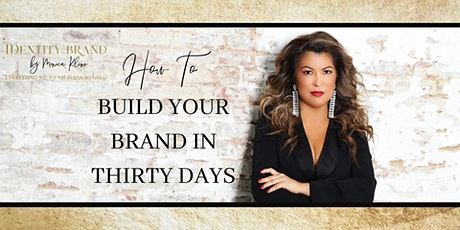 Build Your Brand in Thirty Days tickets