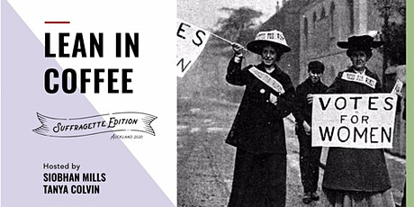 Lean In Coffee- Suffragette Edition tickets
