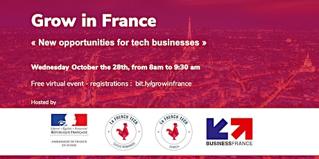 Grow in France : new opportunities for Tech businesses tickets