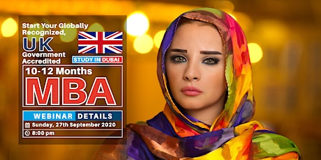 FREE WEBINAR  - UK ACCREDITED AND WES APPROVED MBA IN 12 MONTHS - DUBAI tickets
