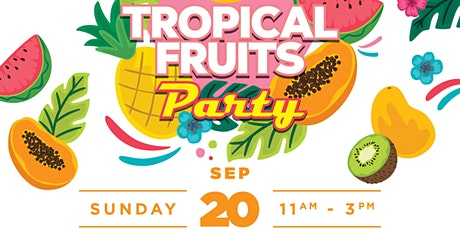 Tropical Fruits Feast tickets