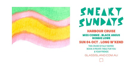 Glass Island - Sneaky Sundays - October Long Weekend tickets