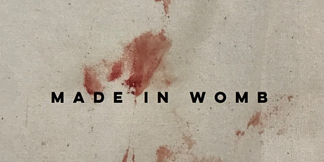 Made in Womb; A Story of Coming Out tickets