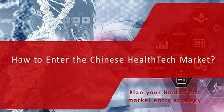 How to enter the Chinese Health Tech Market tickets
