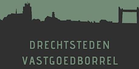 1e editie Drechtsteden Vastgoed Borrel tickets