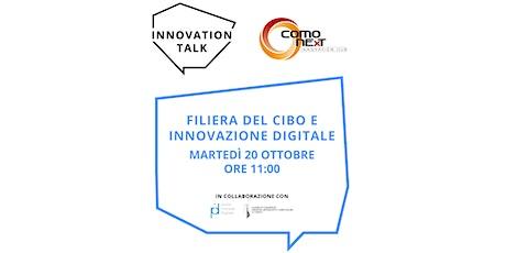 Filiera del cibo e innovazione digitale biglietti