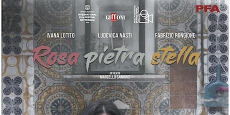 Proiezione 27/09 - 22:45 - ROSA PIETRA STELLA  - Arena Paradiso Noicattaro biglietti