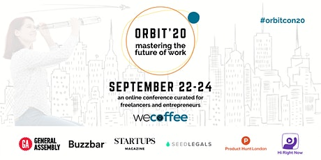 ORBIT'20 - Online Conference for Freelancers, Entrepreneurs & Flexi Workers tickets