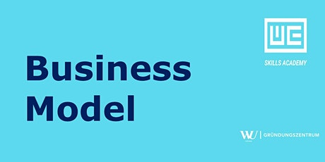 Skills Academy Webinar: Business Model