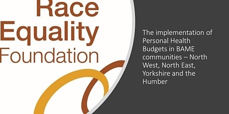 Implementing Personal Health Budgets in BAME communities - NW, NE, Y and H tickets