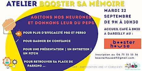 Atelierbooster sa mémoire :plus de peps pour plus d'efficacité Pro & Perso billets