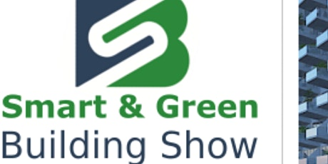 The Smart and Green Building Show tickets