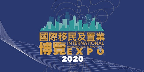 香港2021國際移民及置業博覽|International Immigration and Property Expo​ (IMMI Expo) tickets