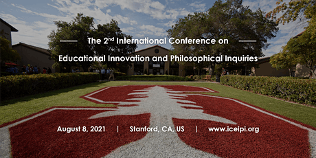 Intl Conference on Educational Innovation & Philosophical Inquiries CFP tickets